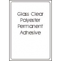 Glass clear polyester, Permanent Adhesive